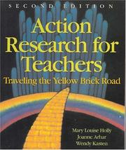 Cover of: Action Research for Teachers | Mary Louise Holly