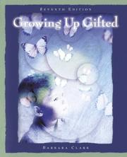 Growing Up Gifted by Barbara Clark