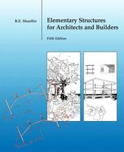 Cover of: Elementary Structures for Architects and Builders (5th Edition) | Ronald E. Shaeffer