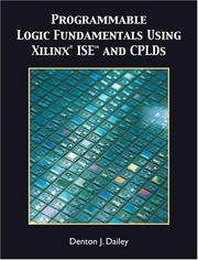 Cover of: Programmable Logic Fundamentals Using  Xilinx ISE | Denton J. Dailey