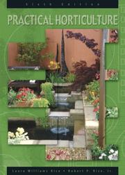 Cover of: Practical Horticulture (6th Edition) | Laura Williams Rice