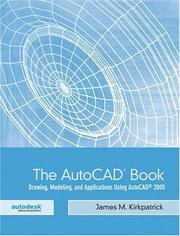 Cover of: The AutoCAD(R) Book | James M. Kirkpatrick