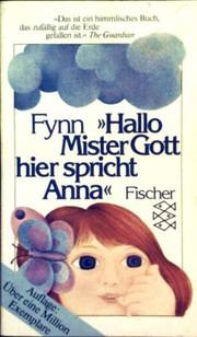 Hallo Mister Gott, hier spricht Anna.