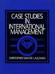 Cover of: Case studies in international management | Christopher Sawyer-Lauçanno