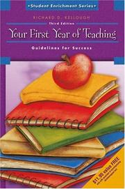 Your First Year of Teaching by Richard D. Kellough