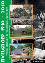 Fivelgroep 1910 - 2010
