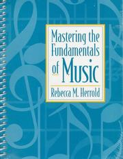 Cover of: Mastering the fundamentals of music
