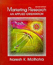 Cover of: Marketing Research | Naresh K. Malhotra