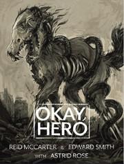 Okay, Hero