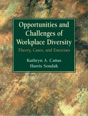 Cover of: Opportunities and Challenges of Workplace Diversity | Kathryn Canas
