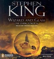 Wizard and Glass (The Dark Tower, Book 4)