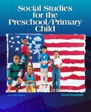 Cover of: Social studies for the preschool/primary child / Carol Seefeldt