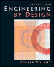 Cover of: Engineering by Design (2nd Edition) | Gerard Voland