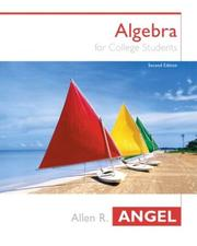 Cover of: Algebra For College Students (2nd Edition) (Angel Hardback Series) | Allen R. Angel