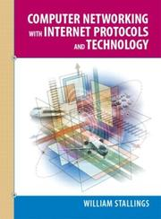 Cover of: Computer networking with Internet protocols and technology | William Stallings