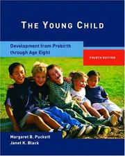 Cover of: The young child : development from prebirth through age eight