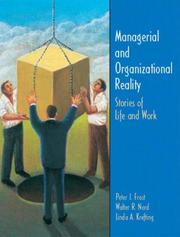 Managerial and Organizational Reality by Peter J. Frost, Walter R. Nord, Linda A. Krefting