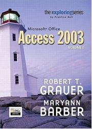 Cover of: Exploring Microsoft Access 2003  Volume 1 (Exploring Series (Upper Saddle River, N.J.).)