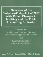 Cover of: Overview of the Sarbanes-Oxley Act of 2002 with other changes in auditing and the public accounting profession | Alvin A. Arens