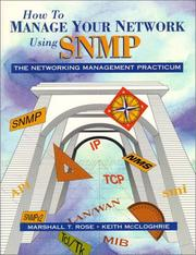 Cover of: How to Manage Your Network Using SNMP | Marshall T. Rose
