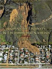 Cover of: Geology for engineers and environmental scientists | Alan E. Kehew
