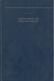 Matrix theory and finite mathematics.