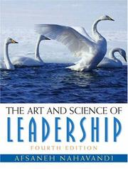 The art and science of leadership by Afsaneh Nahavandi