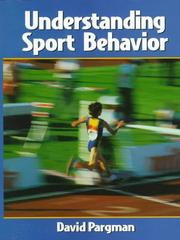 Cover of: Understanding sport behavior | David Pargman