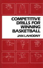 Cover of: Competitive drills for winning basketball | Jan Lahodny