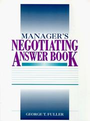 Cover of: Manager's negotiating answer book | George Fuller
