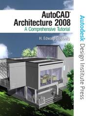 Cover of: AutoCAD Architecture 2008 | H. Edward Goldberg