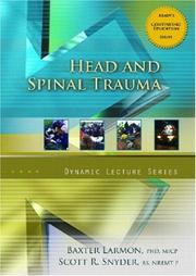 Cover of: Head and Spinal Trauma, Dynamic Lecture Series | Baxter Larmon