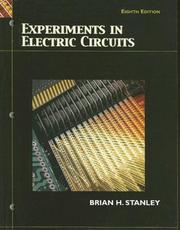 Experiments in Electric Circuits by Brian H. Stanley