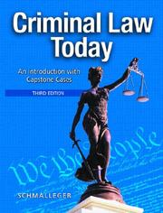 Cover of: Criminal Law Today: An Introduction with Capstone Cases