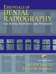 Cover of: Essentials of Dental Radiography for Dental Assistants and Hygienists (8th Edition) | Orlen Johnson