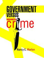 Cover of: Government Versus Organized Crime | Nancy E. Marion