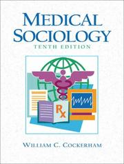Cover of: Medical Sociology (10th Edition) | William C. Cockerham
