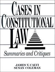 Cover of: Cases in constitutional law | James V. Calvi
