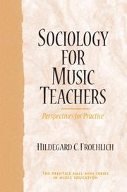 Cover of: Sociology for Music Teachers | Hildegard C. Froehlich