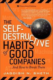 Cover of: The Self-Destructive Habits of Good Companies | Jagdish N. Sheth