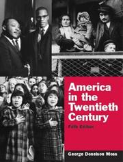 Cover of: America in the Twentieth Century, Fifth Edition | George Donelson Moss