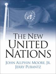 Cover of: The New United Nations | John A. Moore