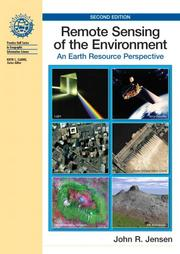 Cover of: Remote Sensing of the Environment | John R Jensen