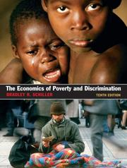 Cover of: The Economics of Poverty and Discrimination | Bradley R. Schiller