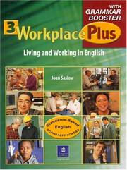 Cover of: Workplace Plus 3 with Grammar Booster | Joan M. Saslow
