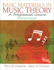 Cover of: Basic materials in music theory : a programmed course / Paul O. Harder, Greg A Steinke