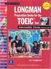 Cover of: Longman Preparation Series for the TOEIC(R) Test, Intermediate Course (Updated Edition), with Answer Key and Tapescript (3rd Edition) (Longman Preparation)