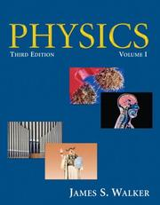 Cover of: Physics, Volume I (3rd Edition) | James S. Walker