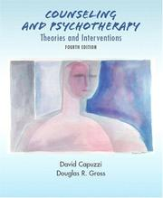 Counseling and Psychotherapy by David Capuzzi