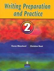 Cover of: Writing Preparation and Practice 2 (Writing Preparation and Practice) | Karen Blanchard